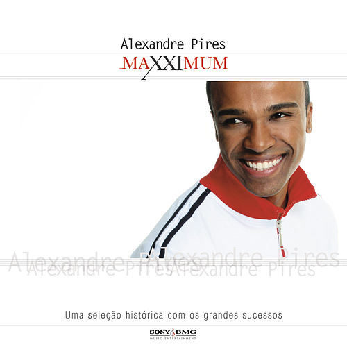 Maxximum - Alexandre Pires by Alexandre Pires