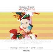 Maxximum - Carmen Miranda by Various Artists