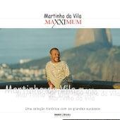 Maxximum - Martinho Da Vila by Martinho da Vila
