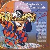 Na Magia Dos Antigos Carnavais by Various Artists