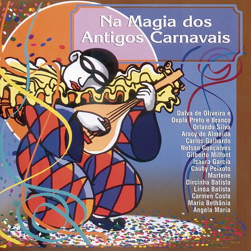 Na Magia Dos Antigos Carnavais by Various Artists