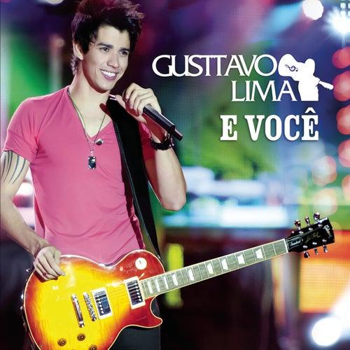 Gusttavo Lima E Você - Ao Vivo (CD) by Gusttavo Lima