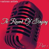 The Record Of Singing Part 1 by Various Artists