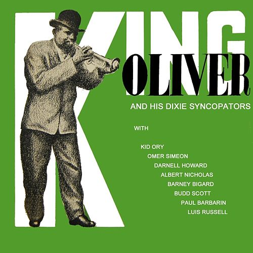 King Oliver's Dixie Syncopators by King Oliver