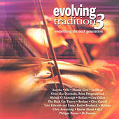 Evolving Tradition 3 by Various Artists