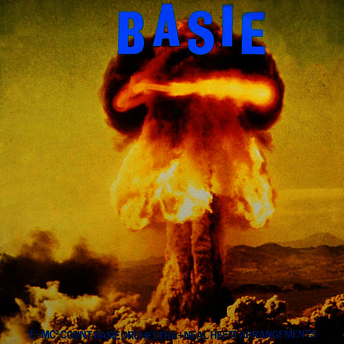 The Atomic Mr Basie by Count Basie