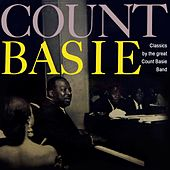 Classics By The Great Count Bassie Band by Count Basie