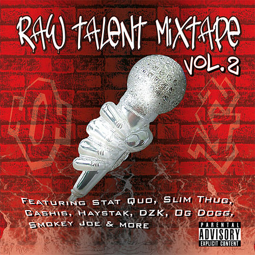 Raw Talent Mixtape Vol. 2 by Various Artists