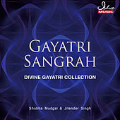 Gayatri Sangrah by Various Artists