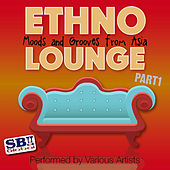 Ethno Lounge ..... From Asia Part 1 by Various Artists