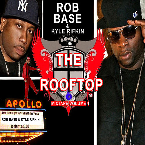 The Roof Top by Rob Base and DJ E-Z Rock