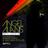 Pretty Lights EP by Angel Alanis