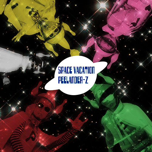 Space Vacation by Peelander-Z