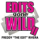 Edits Gone Wild II by Freddy