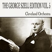 Dvorak & Smetana: The George Szell Edition, Vol. 5 by Various Artists