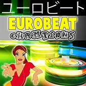 Top 50 Eurobeat Champions by Various Artists