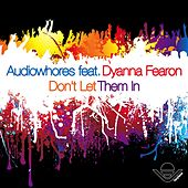 Don't Let Them In by Audiowhores
