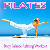 Pilates Body Balance Relaxing Workout (Feel the Chillout Flow) by Workout Fitness