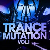 Trance Mutation, Vol.1 (Best of Top Trance Killer) by Various Artists