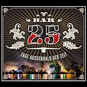Bar 25 - Tage außerhalb der Zeit by Various Artists