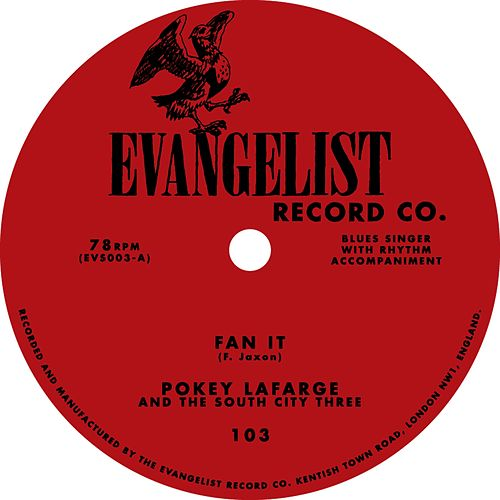 Fan It / Shenandoah River by Pokey LaFarge