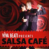 Viva! Beats Presents Salsa Cafe by Various Artists