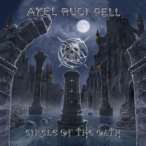 Circle of the Oath by Axel Rudi Pell