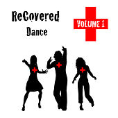 Recovered Dance Volume 1 by Various Artists
