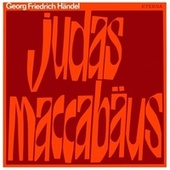 HANDEL, G.F.: Judas Maccabaeus (Sung in German) [Oratorio] (Koch) by Various Artists