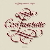MOZART, W.A.: Cosi fan tutte [Opera] (Suitner) von Various Artists