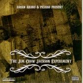 The Jim Crow Jackson Experiment by Dasan Ahanu