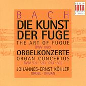 Bach: The Art of Fugue (Organ Concertos) by Johannes-Ernst Köhler (Orgel)
