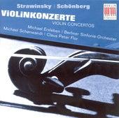 STRAVINSKY, I. / SCHOENBERG, A.: Violin Concertos (Erxleben, Berlin Symphony, Schonwandt, Flor) by Various Artists