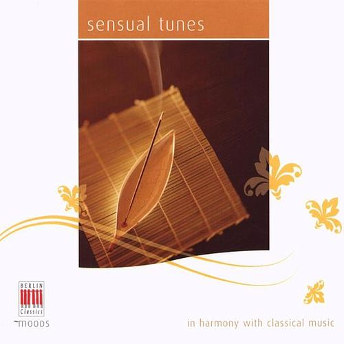 Sensual Tunes (In Harmony with Classical Music) by Various Artists