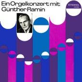 Organ Recital: Ramin, Gunther - BACH, J.S. / REGER, M. by Günther Ramin