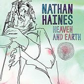 Heaven & Earth by Nathan Haines