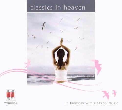 Britten, Beethoven, Schubert, Mozart, Haydn, Albeniz, Liszt, Ravel, Poulenc, Chopin, Debussy, Massenet, Brahms, Grieg, & Szymanowski: Classics in heaven by Various Artists