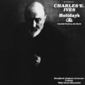 Charles Ives: Holidays Symphony / Central Park in the Dark (Leipzig Radio Symphony, Hauschild) by Various Artists