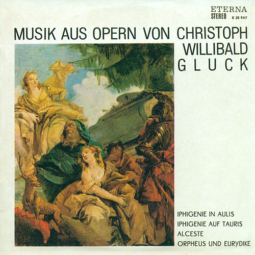 Gluck: Music from Operas by Various Artists