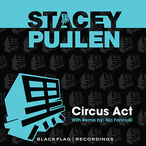 Circus Act by Stacey Pullen