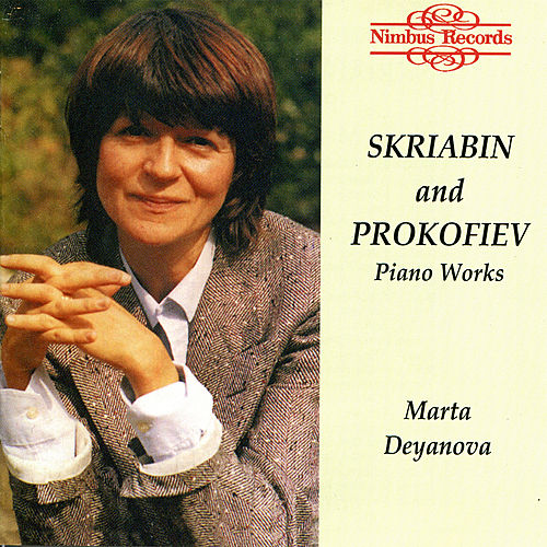 Scriabin and Prokofiev: Piano Works by Marta Deyanova