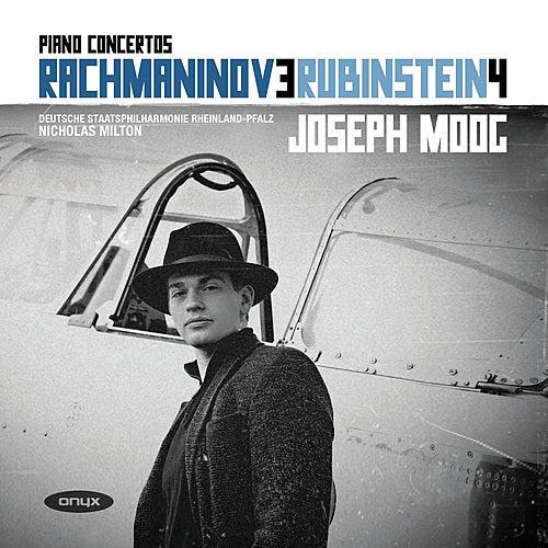 Rachmaninov: Piano Concerto No. 3, Op. 30 - Rubinstein: Piano Concerto No. 4, Op. 70 by Joseph Moog