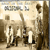 Back In The Days Original DJ's Platinum Edition by Various Artists