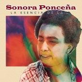 La Esencia De La Fania by Sonora Poncena