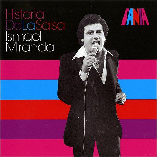 Historia De La Salsa by Ismael Miranda