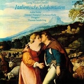 Georg Friedrich Händel: Crudel tiranno amor / Ah, che troppo ineguali / Tra le fiamme (Italian Solo Cantatas) (Stolte, Handel Festival Orchestra, T. Sanderling) by Thomas Sanderling