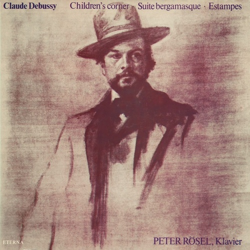 Claude Debussy: Children's Corner / Suite bergamasque / Estampes (Rosel) by Peter Rösel