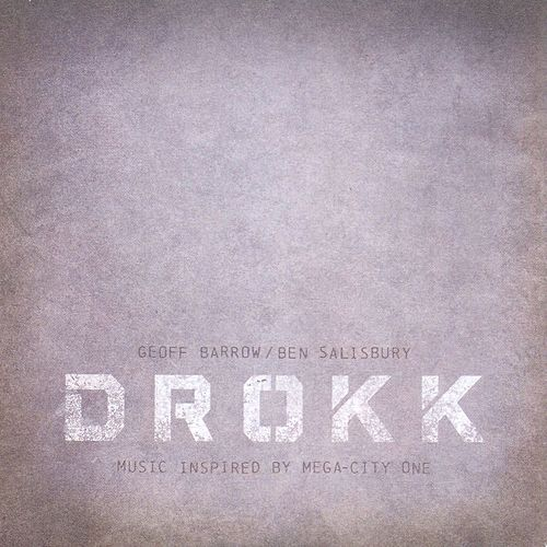 'Drokk' Music Inspired By Mega-City One by Geoff Barrow