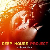 Deep House Project, Vol. 5 von Various Artists