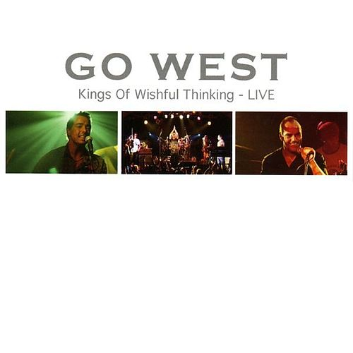 Kings Of Wishful Thinking - Live by Go West